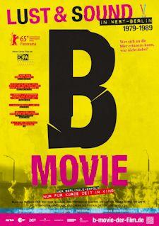 B-Movie, Lust & Sound in West-Berlin 1979-1989