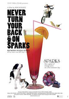 Never Turn Your Back on Sparks