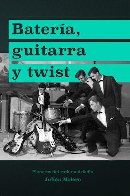 Batería, guitarra y twist