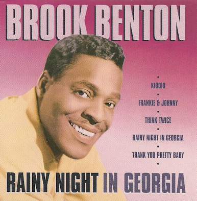 10 Brook Benton - Rainy Night in Georgia