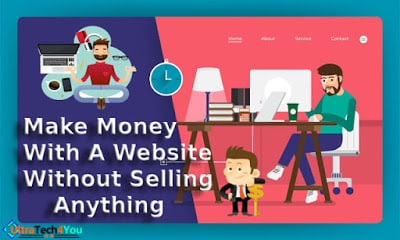Make Money With Website Without Selling Anything