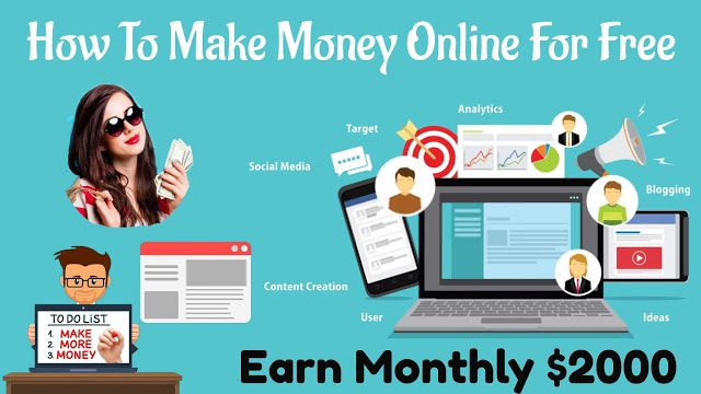 How To Make Money Online For Free Monthly $2000, Make Money Online For Free