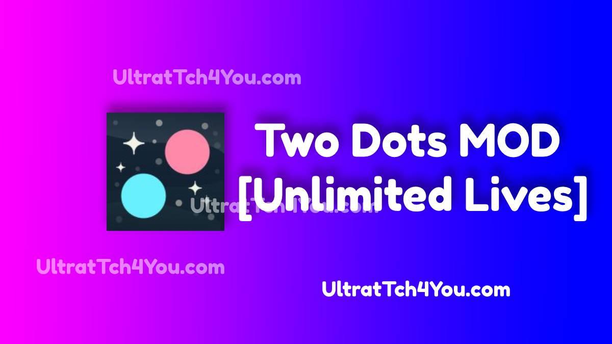 Two Dots MOD v5.16.0 [Unlimited Lives]