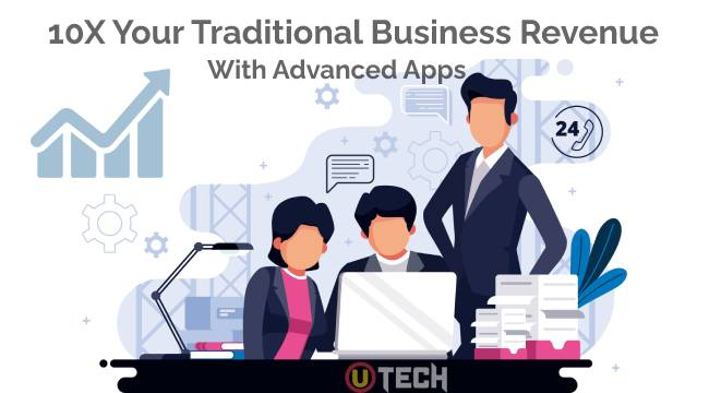 Traditional Business Revenue with Advanced Apps