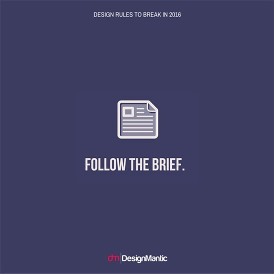 Design Rules You Should Be Breaking In 2016 - 17