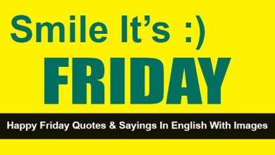 Photo of 32+ Happy Friday Quotes and Sayings In English With Images