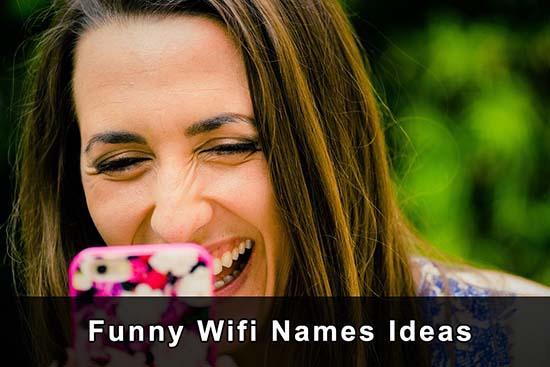 Funny Wifi Names Ideas