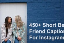 Photo of 450+ Short Best Friend Captions For Instagram – 2021