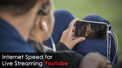 Photo of Internet Speed for Live Streaming YouTube