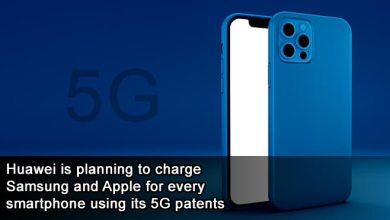 Photo of Huawei is planning to charge Samsung and Apple for every smartphone using its 5G patents