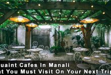 Photo of 5 Quaint Cafes In Manali That You Must Visit On Your Next Trip