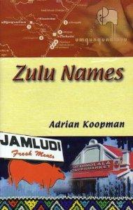 'Zulu Names' by Adrian Koopman