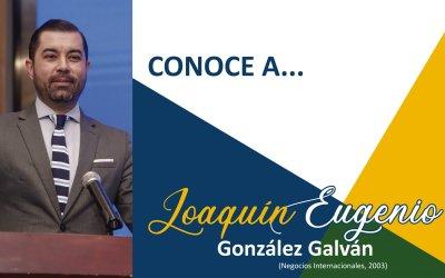 CONOCE A: Joaquín Eugenio González Galván