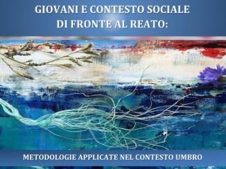 """Seminario a Perugia, """"Giovani e contesto sociale di fronte al reato"""""""