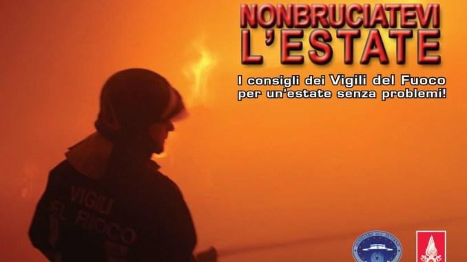 Non bruciatevi l'estate, i consigli dei Vigili del fuoco per non avere problemi