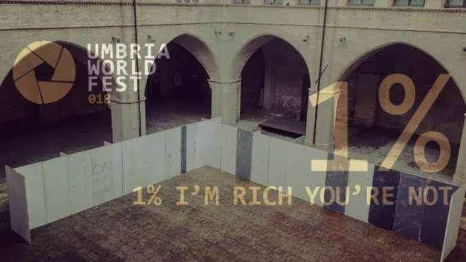 Umbria World Fest a Foligno 1%- I'm rich you're not, è il titolo