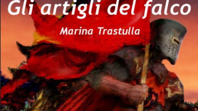 Gli artigli del falco il libro di Marina Trastulla al Castello di Monteronea Perugia