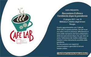 22 giugno, 4° appuntamento con Cafè Lab di Safa-Arpa Umbria