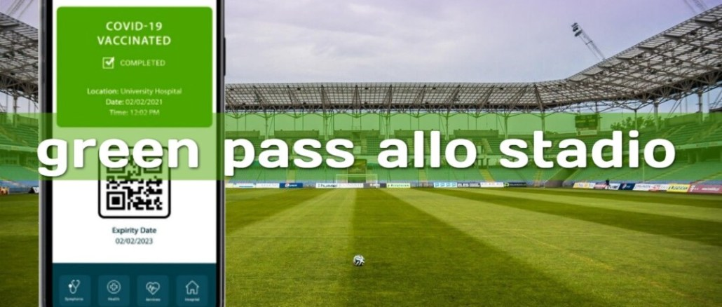 Allo stadio solo con green pass, ancora da definire soglie riempimento