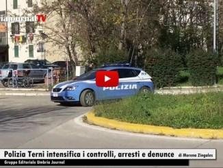 Terni, Polizia di Stato, intensifica il controllo del territorio