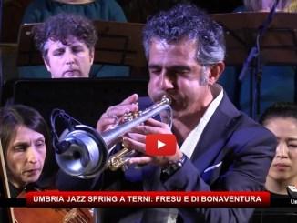 Terni, inaugurata Umbria Jazz Spring, Fresu e Di Bonaventura, il Laudario di Cortona