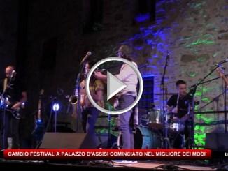 Cambio Festival, al Castello di Palazzo d'Assisi è cominciato nel migliore dei modi