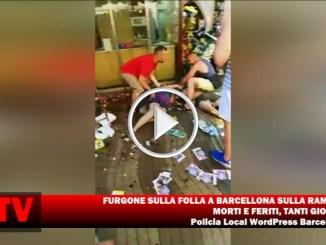 Furgone sulla folla a Barcellona sulla rambla, diversi morti e feriti