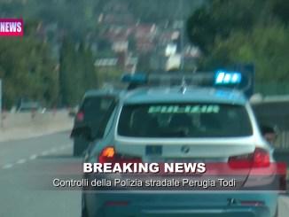 Video - controlli della Polstrada di Perugia e Todi sulla E45 e SS 318