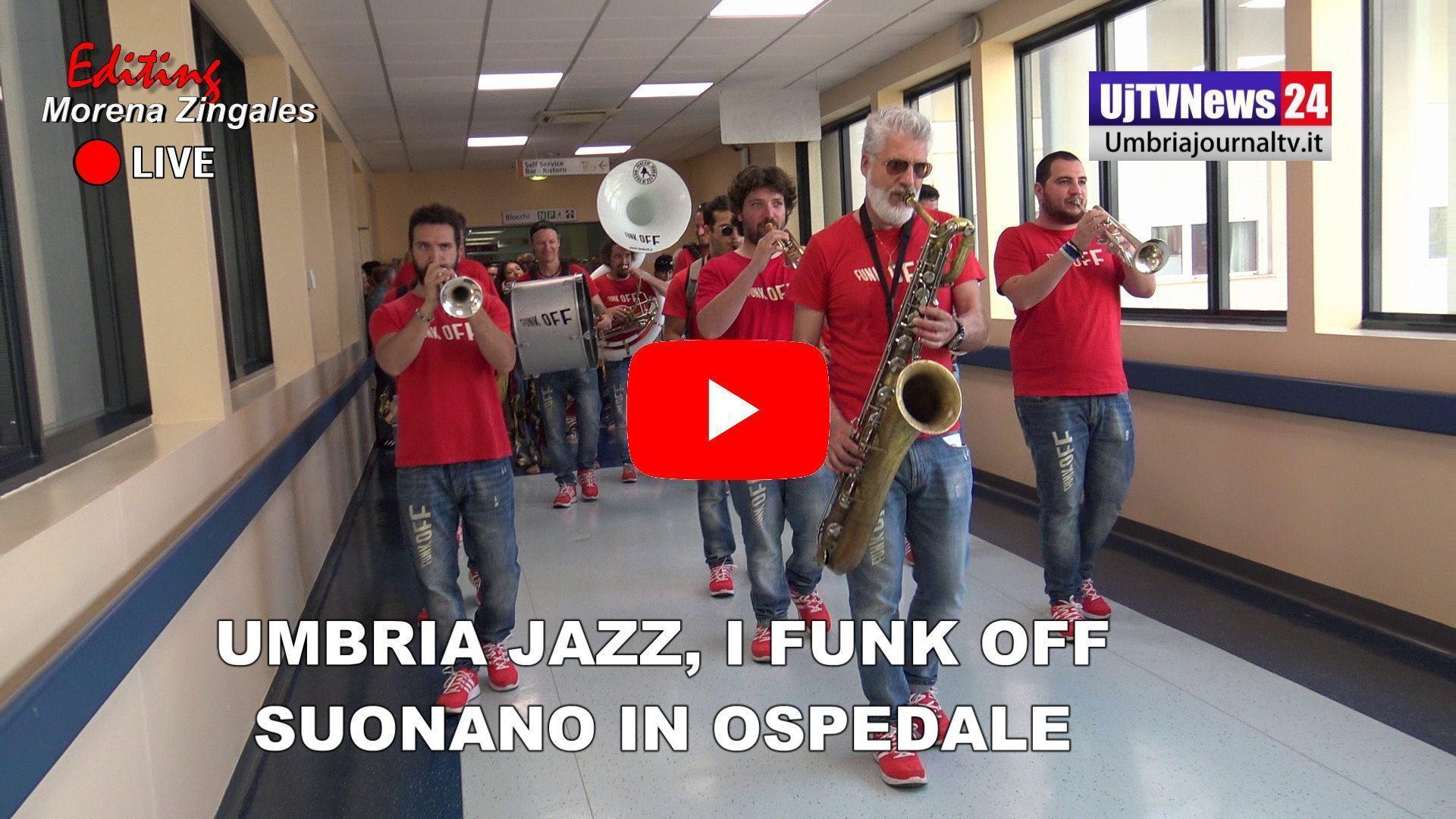 Umbria Jazz, il saluto musicale dei Funk Off per la prima volta in ospedale