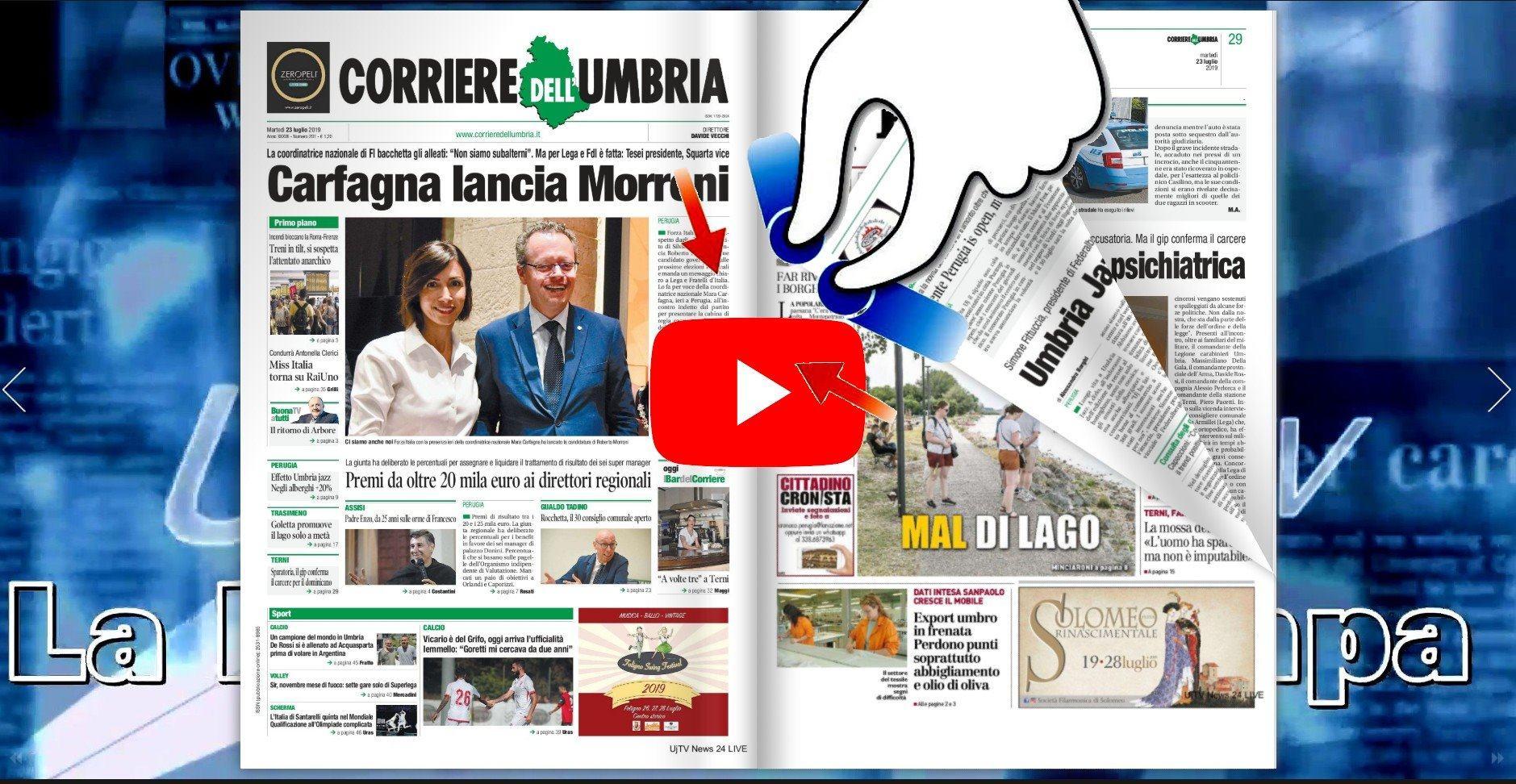 Rassegna stampa dell'Umbria martedì 23 luglio 2019 UjTV News24 LIVE
