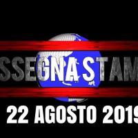 Rassegna stampa dell'Umbria giovedì 22 agosto 2019 UjTV News24 LIVE