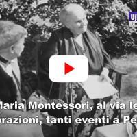 Maria Montessori, al via le celebrazioni, tanti eventi a Perugia