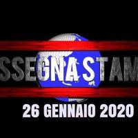 Video rassegna stampa delle prime di copertina del 26 gennaio 2020