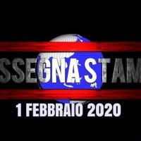 Leggi, sfoglia e scarica la rassegna stampa del 1 febbraio 2020