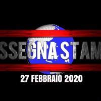 Rassegna stampa del 27 febbraio 2020, sfoglia anche Corriere Salute