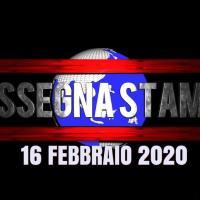 Video rassegna stampa sfogliabile del 16 febbraio 2020
