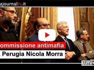 Commissione Antimafia a Perugia, Morra,segnali importanti da inchieste