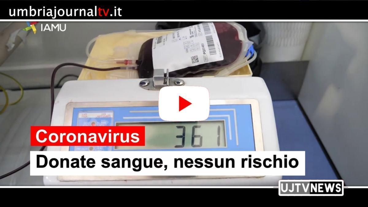 Coronavirus, donate il sangue, nessun rischio per i donatori