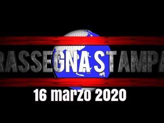 La video rassegna stampa di lunedì 16 marzo 2020