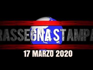 La video rassegna stampa di martedì 17 marzo 2020