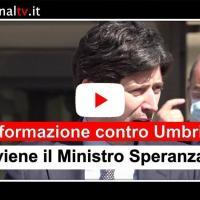 Scandalosa disinformazione ai danni dell'Umbria, così il ministro Speranza