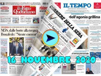 La video rassegna stampa del 16 novembre 2020, prime pagine in pdf