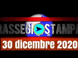 La video rassegna stampa 30 dicembre 2020, prime pagine pdf