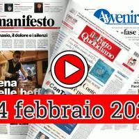 24 febbraio 2021, la video rassegna stampa dei giornali in pdf