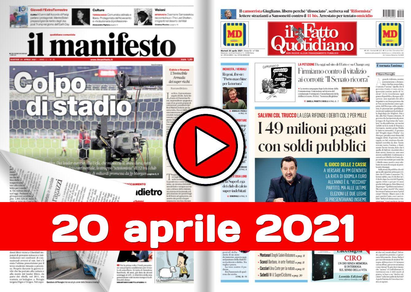 La video rassegna stampa del 20 aprile 2021, prime in pdf
