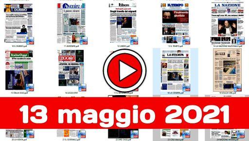 Rassegna stampa nazionale e locale giornali in pdf 13 maggio 2021