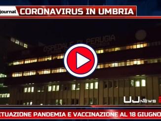 Tg dell'Umbria, il Telegiornale della sera, ultime notizie video 18.06.2021