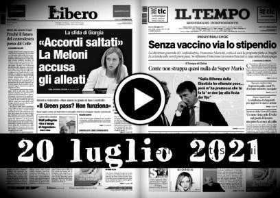Video rassegna stampa giornali pdf, prime pagine 20 luglio 2021