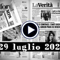 Video rassegna stampa dei giornali in pdf, 29 luglio 2021, prime pagine