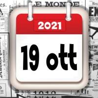 La rassegna stampa, giornali in pdf prime di copertina del 19 ottobre 2021